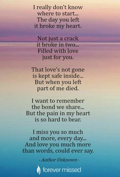 A memorial website is a perfect way to celebrate the life of a family member or a friend who has passed away. Create an Online Memorial, share memories, photos, and videos of your loved one away 🕯 Grief Poem Baby Love Quotes, I Miss You Quotes, Son Quotes, Life Quotes, Loss Of A Loved One Quotes, Missing My Sister Quotes, In Loving Memory Quotes, Mothers Love Quotes, Daughter Love Quotes