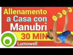 Allenamento a Casa con Manubri - YouTube