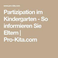 Partizipation im Kindergarten - So informieren Sie Eltern   Pro-Kita.com
