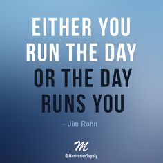 Don't let your day run you. You have what it takes!  ► http://facebook.com/motivationsupply ► http://instagram.com/motivationsupply  #motivationsupply #motivation #love #success #entrepreneur #dreambig #workhard #inspiration #quote #thinkbig #passion #photooftheday #motivationquote #jimrohn #lifequote