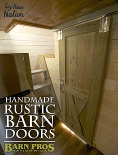 Handmade Barn Doors for the kitchen, pantry, bathroom, closet, laundry... anywhere! As seen on Tiny House Nation from Barn Pros #barnlife #rustic #modern #barndominium #sheshed