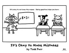 Fill in the blanks.with color! [It's Okay to Make Mistakes by Todd Parr] Counseling Activities, School Counseling, Kindergarten Activities, Todd Parr, Compassion Quotes, School Social Work, Girl Scout Crafts, Lessons Learned In Life, Author Studies