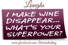For the Love of Wine, these are a collection of things that made me laugh, hope it brightens your day!
