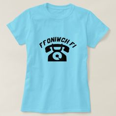A old phone with text Ffoniwch fi T-Shirt A old phone with a text in Welsh: Ffoniwch fi that can be translate to Call me.