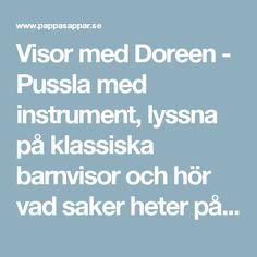 Visor med Doreen - Pussla med instrument, lyssna på klassiska barnvisor och hör vad saker heter på olika språk