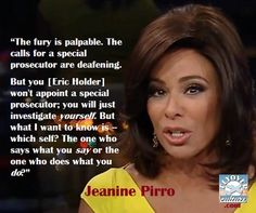 """WOW!! You will definitely want to Judge Jeanine Pirro on Eric Holder: """"Mr. Attorney General, it's time for you to GO!"""""""