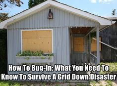 How To Bug-In: What You Need To Know To Survive A Grid Down Disaster. I think this is valuable information to know. Not all of us can bug out.
