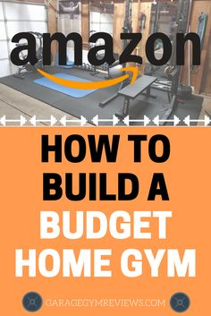 Build a Home Gym on a BUDGET using Amazon.com. You can build a complete home gym for less than $1,000 easily!