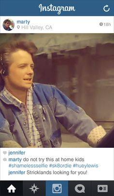 "If Marty From ""Back to the Future"" Had Instagram"