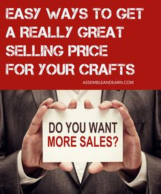 4 amazing things to know that will give you a great selling price for your handicrafts.