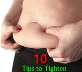 10 Best Tips to Tighten Flabby Skin after Losing Belly Fat