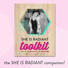 She is Radiant Toolkit by Claire Baker — eBook design by Raspberry Stripes
