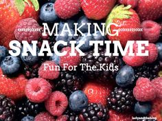 Making Snack Time Fun For The Kids | Lady and the Blog