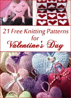 Free Knitting Patterns for Valentine's Day and Heart themes. More free knitting patterns at www.intheloopknitting.com