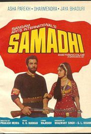 Samadhi 1972 Movie Online. Lakah Singh gives his life of a Dacoit and lives a happy life with his wife Champa when his son Jaswant becomes three years old, Champa becomes ill with cancer and circumstances force him to be again a Dacoit.