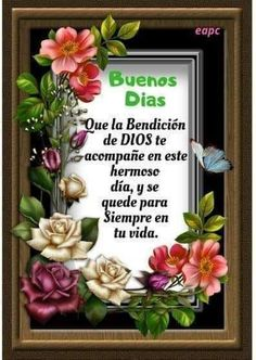 Good Morning Beautiful Images, Beautiful Flowers Pictures, Flower Pictures, Morning Greetings Quotes, Good Morning Messages, Good Night Massage, Good Morning In Spanish, Spanish Inspirational Quotes, Inspirational Thoughts