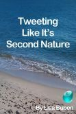 Tweeting Like It's Second Nature - Now on Nook from Barnes and Noble #eBook