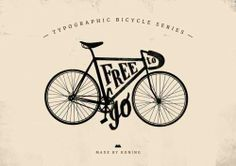 free to go typographic bicycle series