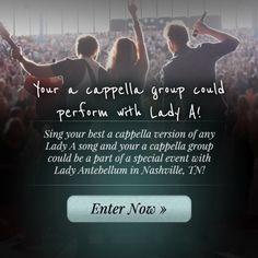 Calling all a cappella groups, Lady Antebellum has a brand new contest for you! Your a cappella group could have the chance to be a part of a very special performance with Lady A in Nashville! Just submit a video of your group's best a cappella version of any Lady A song and y'all could win! Click the pin for all the details and enter now!  #ladyantebellum