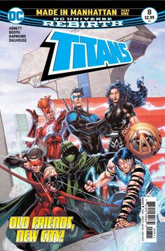 Buy Titans Vol. 2 Made in Manhattan (Rebirth) by Dan Abnett at Mighty Ape NZ. The classic team of former superhero sidekicks continue their adventures in TITANS VOL. as a part of DC Rebirth! As Kid Flash Wally West and the T. Dc Rebirth, Titans Rebirth, Arte Dc Comics, Wally West, Young Justice, Red Hood, Teen Titans, Batwoman, Brett Booth