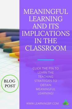 Meaningful Learning Theory and its Implications into the Classroom. Strategies and examples relevant to David Ausubel's meaningful learning theory. This BLOG presents different types of meaningful learning and its teaching strategies with their benefits. If you want to learn more about meaningful learning click on the pin! #blogpost #meaningfullearning #learningtheories #learning #constructivism #meaning #educationalpsychology #ausubel #meaningfullearningtheory #classroomactivities #schooltheory Learning Skills, Learning Theory, Skills To Learn, Learning Process, Teaching Strategies, Educational Theories, Educational Psychology, Constructivism, Classroom Activities