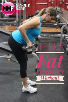 Great #Pregnancy Workout to help prevent getting BACK FAT. Safe Exercises.  Lots of great info for having a healthy & fit pregnancy. http://michellemariefit.publishpath.com/the-back-fat-pregnancy-workout