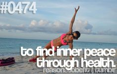 Reasons to be fit on tumblr - #0474 - to find inner peace through health.