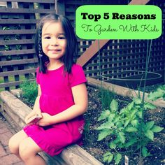 5 Benefits of Gardening With Kids http://www.sewcreativeblog.com/5-benefits-of-gardening-with-kids/