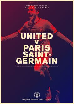 Match poster: Manchester United vs Paris Saint-Germain (pre-season friendly), 29 July 2015. Designed by @manutd