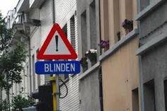 """Verkeersbord """"Blinden!"""""""