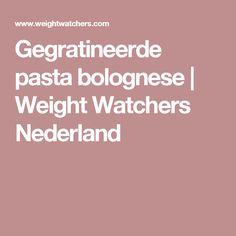 Gegratineerde pasta bolognese | Weight Watchers Nederland