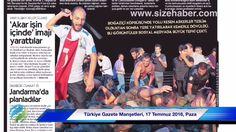 Türkiye Gazete Manşetleri, 17 Temmuz 2016, Pazar