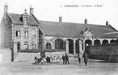 T'as grandi à Longueau si: Ancienne Mairie-Ecole en 1905