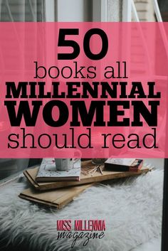 I LOVE the Career books section in this list. This is  definitely a perfect book list for millennial women.