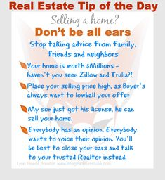 Don't be all ears when selling a home by listening to family, friends and neighbors! #realestate #homeselingtips