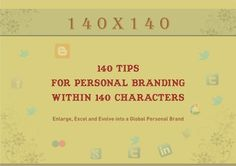 140 tips for #PersonalBranding within 140 characters