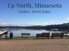 Travel || Up North, Minnesota