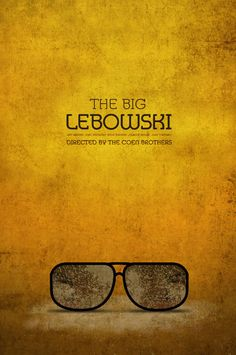 The Big Lebowski Poster Art Best Movie Posters, Minimal Movie Posters, Minimal Poster, Cinema Posters, Movie Poster Art, Poster S, Cool Posters, Big Lebowski Poster, The Big Lebowski