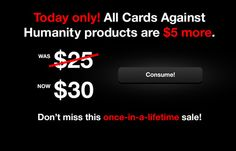 """Cards Against Humanity offered a $5 MORE """"sale"""" on Black Friday; and guess what happened"""