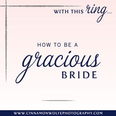 How to be a gracious bride | Cinnamon Wolfe Photography | NJ Wedding Photographer