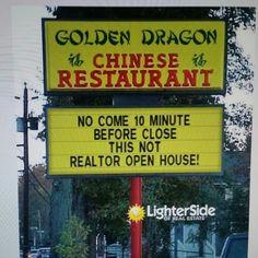 "LOL....got it from ""LighterSide of Real Estate's Page""  #RealtorJade :)"