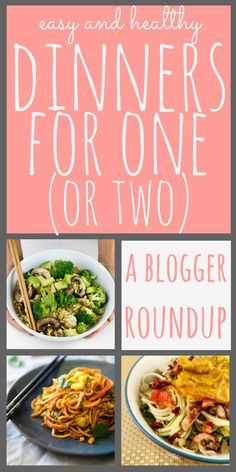 Easy & Healthy Dinners for One (or Two) - A Roundup