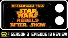 Star Wars Rebels Season 3 Episode 19 Review & After Show | AfterBuzz TV