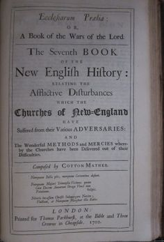 Special Collections & Archives Blog – Magnalia Christi Americana, by Cotton Mather (1702); first edition available at Wake Forest University