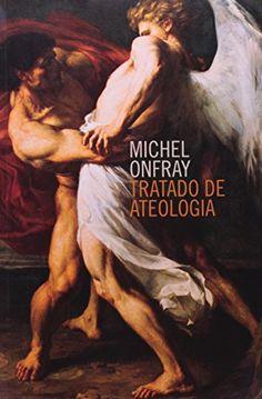 TRATADO DE ATEOLOGIA
