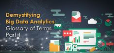 Every few years, there comes a ground-breaking concept that car dealers get hooked onto and eventually swear by. Big Data is one of those emerging concepts. Here are Demystifying Big Data Analytics for Glossary of terms Part 1 from Frog Data.  #Demystifying #BigData #Analytics #Glossary