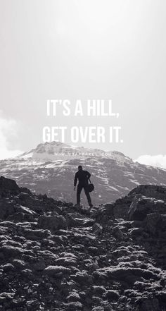 Quotes for Motivation and Inspiration QUOTATION - Image : As the quote says - Description It's a hill, get over it. Head over to Inspirational Phone Wallpaper, Motivational Wallpaper, Motivational Images, Motivational Quotes For Working Out, Wallpaper Quotes, Inspirational Quotes, Wallpaper Ideas, Fitness Motivation Wallpaper, Gym Motivation Quotes