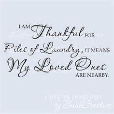 I am thankful for laundry