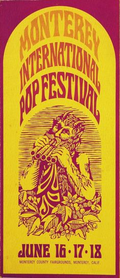 The Monterey International Pop Festival was the first rock festival. It featured Jimi Hendrix, The Who and Otis Redding just to name a few. Monterey Pop Festival, Rock Posters, Band Posters, Music Posters, Event Posters, Vintage Concert Posters, Vintage Posters, Norman Rockwell, Blues Rock