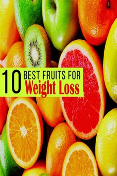 10 Best Fruits for Weight Loss - Maxi Healthy